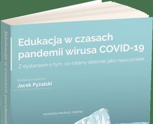 książka Edukacja w czasie pandemii wirusa COVID-19